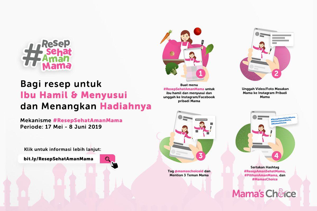 Ikuti kompetisi masak Resep Sehat Aman Mama dari Mama's Choice.